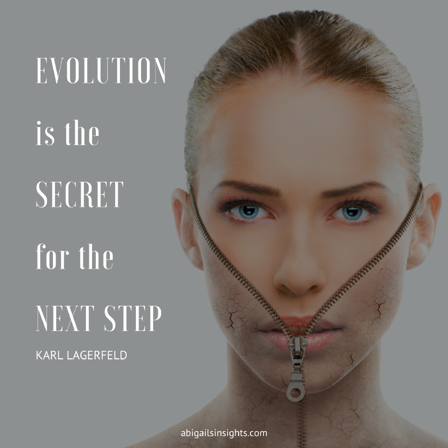 Evolution is the secret for the next step
