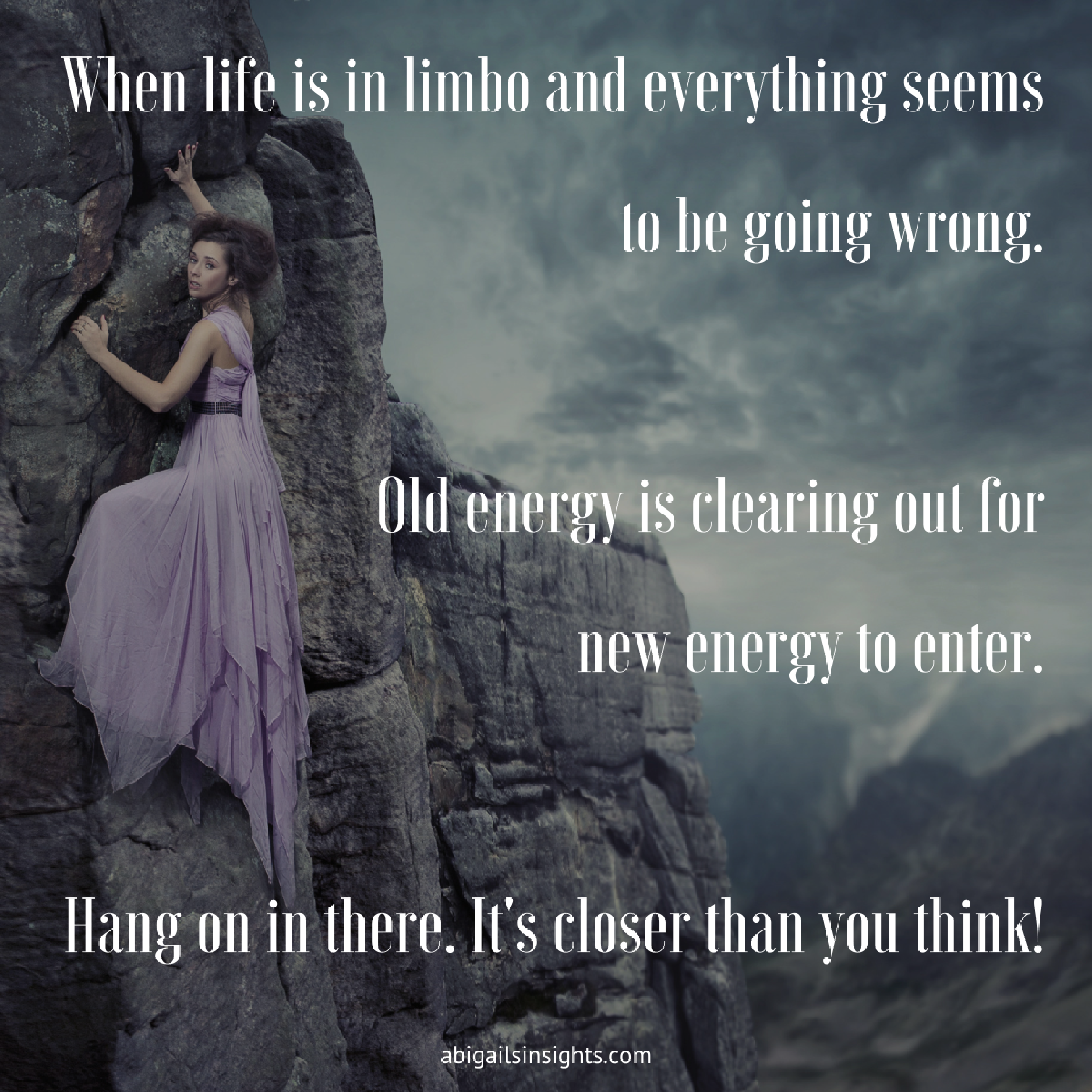 When life is in limbo and everything seems to be going wrong. Old energy is clearing out for new energy to enter. Hang on in there it's closer than you think!